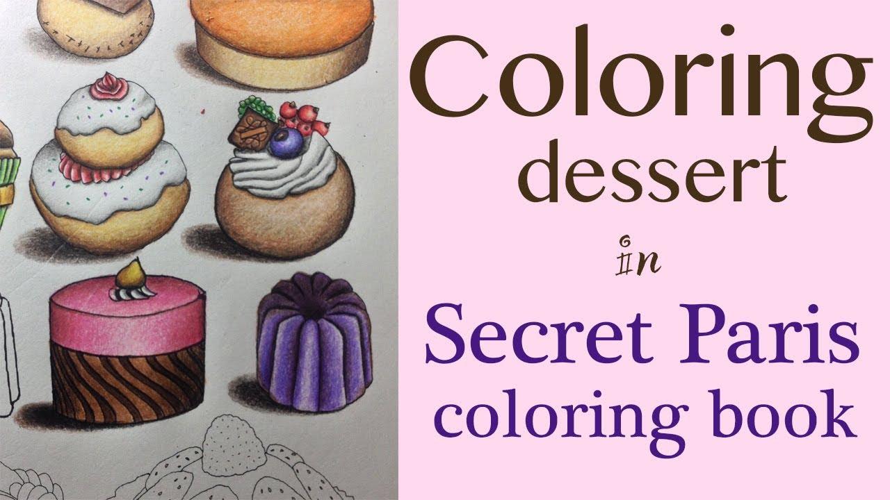 Dessert secret paris coloring book tutorial for Secret de paris booking