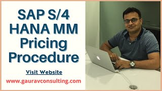 SAP S/4 HANA MM Pricing Procedure | By Vikram Fotani | Gaurav Learning Solutions