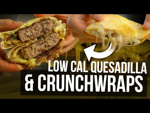 Macro Friendly & Low Calorie CrunchWrap & Quesadilla Recipes!   Super Easy and Meal Prep Friendly!
