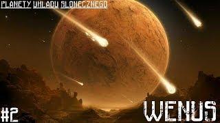 PLANETY Układu Słonecznego #2 - Wenus