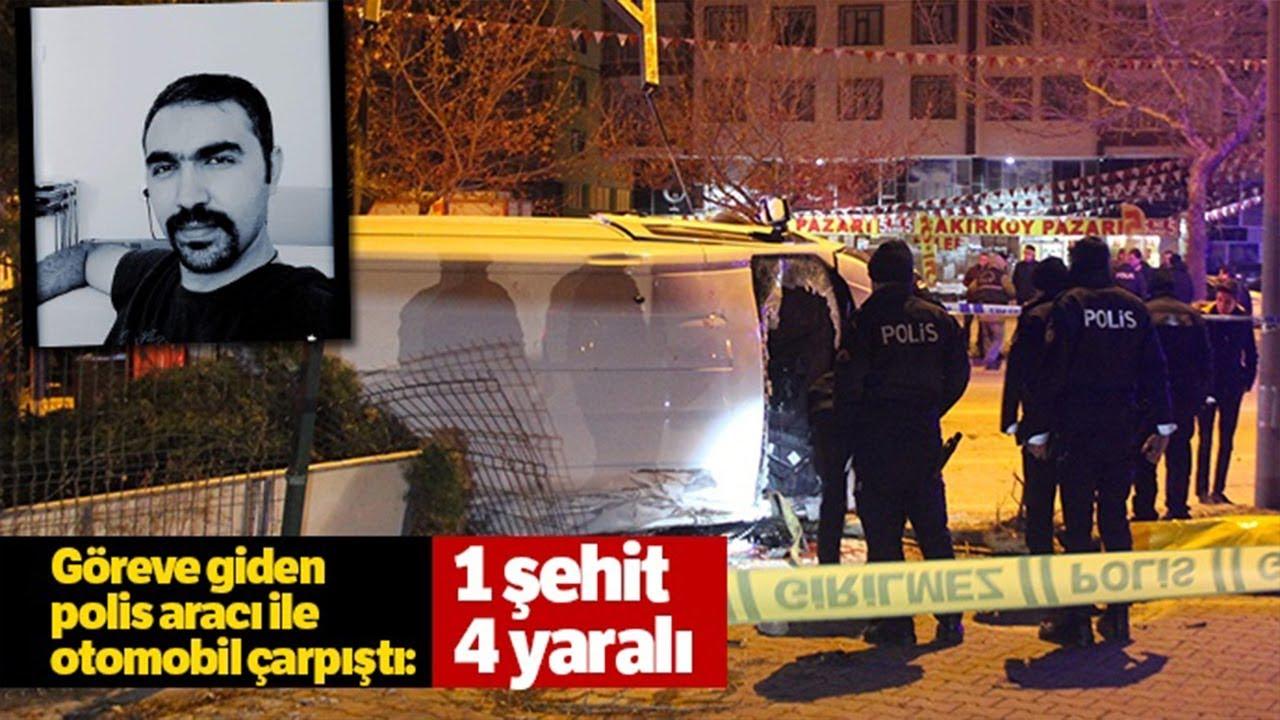 Göreve Giden Polis Aracı ile Otomobil Çarpıştı 1 Şehit, 4 Yaralı