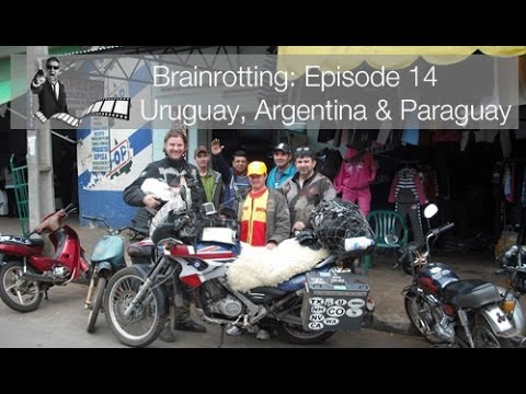 Brainrotting: Episode 14 - Uruguay, Argentina & Paraguay BMW F650gs Adventure Motorcycle Overland