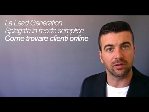 Come trovare clienti online - La Lead Generation spiegata semplice.