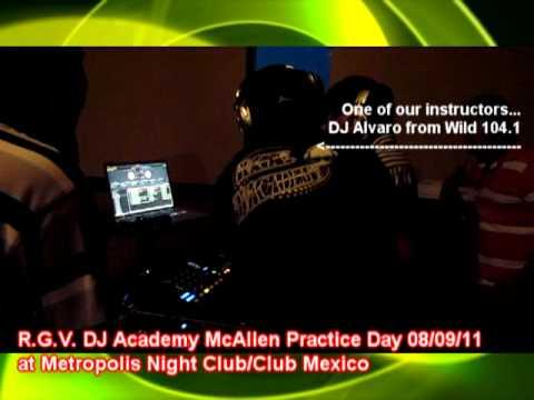RGV DJ ACADEMY MCALLEN PRACTICE DAY