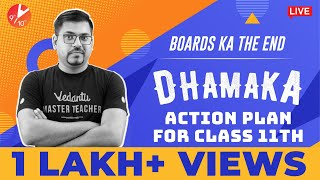 Boards ka The End - 📢 Dhamaka Action Plan for Class 11th 🔥 | Harsh Sir | Vedantu 9 and 10