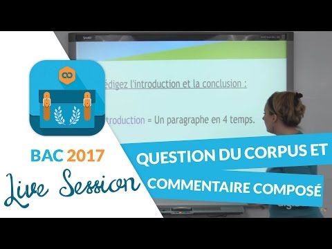 Bac 2017 - Live Méthodologie Français : Question du corpus e
