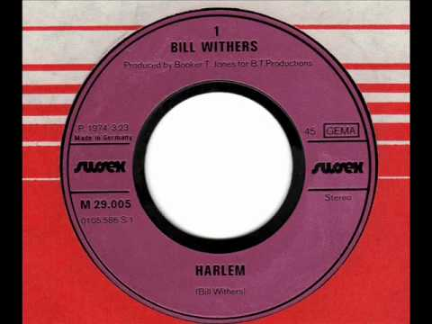 BILL WITHERS  Harlem  70s Soul