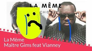 Maître GIMS - La Même - En duo avec Vianney (Clip Officiel) [À L'envers]