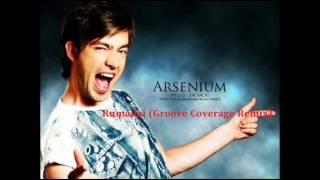 Arsenium-Rumadai (Groove Coverage Remix)