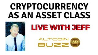 Cryptocurrency as an Asset Class Live With Jeff