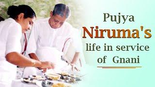 Pujya Niruma's life in service of Gnani