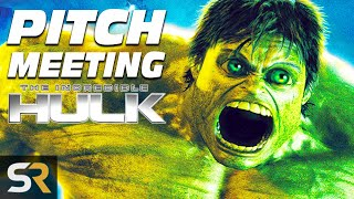 The Incredible Hulk (Edward Norton) Pitch Meeting