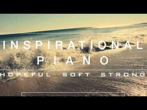 Most Inspirational Piano Music Ever - Royalty Free Music