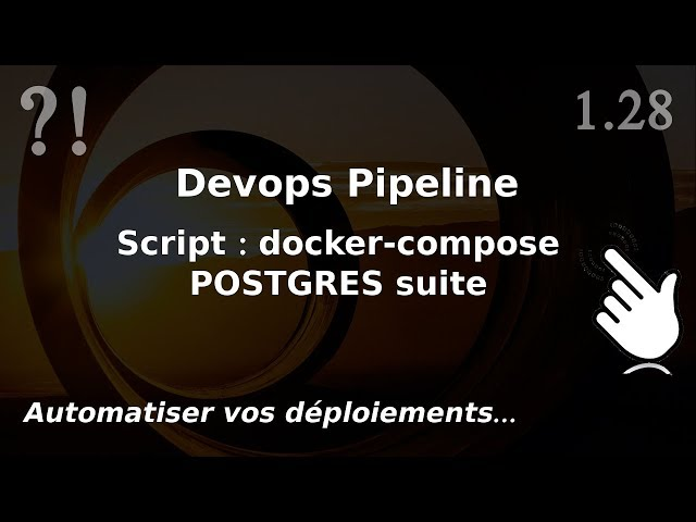 Pipeline Devops - 1.28. Bash/Tool : script compose fin