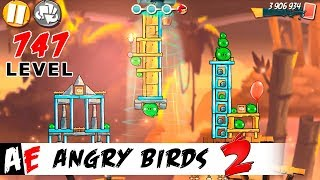Angry Birds 2 LEVEL 747