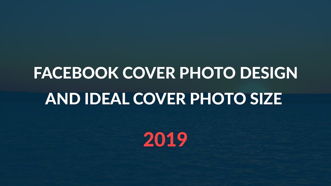 How To Make Facebook Cover Photo Design - Ideal  Facebook Cover Photo Size (Part-1)