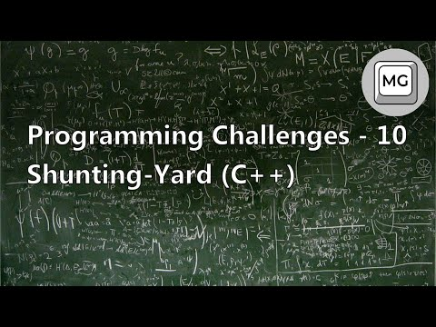 Programming Challenges - 10 - Shunting-Yard Algorithm (C++)