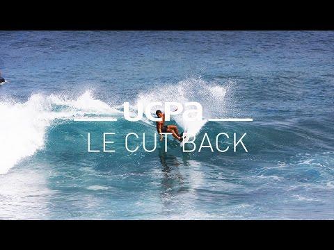 Tutoriel Surf UCPA N°7 - Cut Back