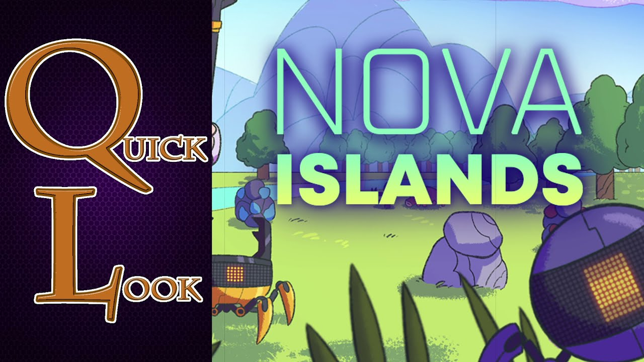 Quick Look: Nova Islands - YouTube