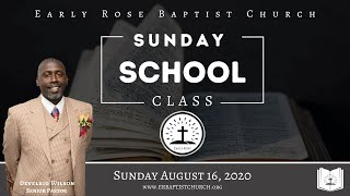 Early Rose Sunday School: August 16, 2020