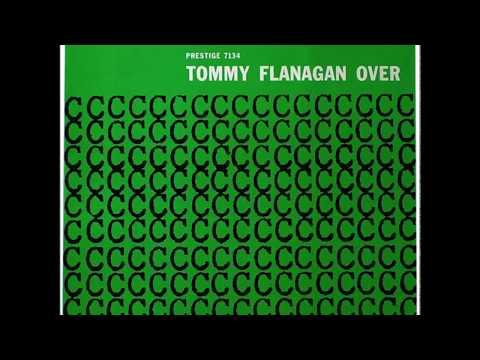 Tommy Flanagan Trio  Overseas 1957 Full Album
