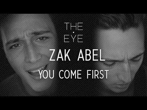 Zak Abel - You Come First acoustic  THE EYE