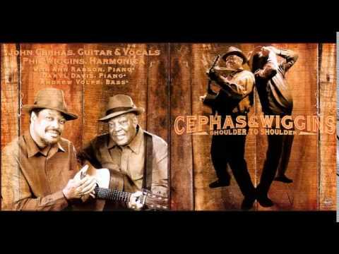 Cephas and Wiggins - Shoulder to Shoulder - Full Album