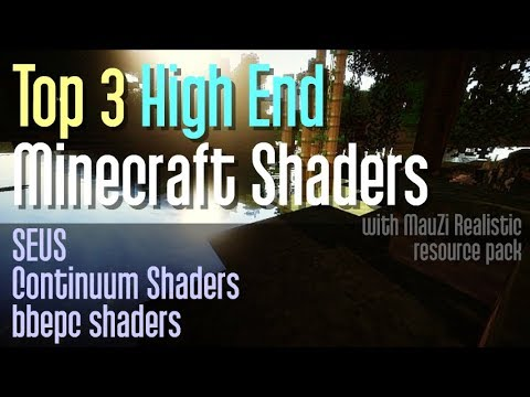 How to get High End Minecraft Shaders - download and install shader packs  [top 3 high end shaders]