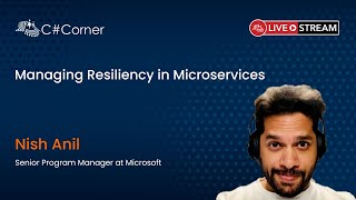 Managing Resiliency in Microservices - Full Stack Virtual Conference 2021