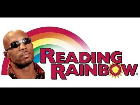 Reading Rainbow ft. DMX EAR RAPE