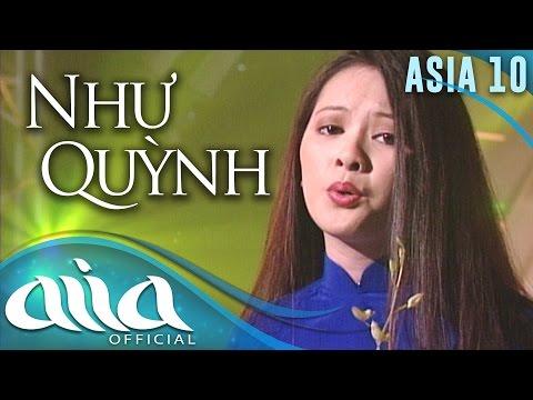 «ASIA 10» Chuyện Tình Hoa Trắng - Như Quỳnh