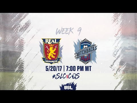 USL LIVE - Real Monarchs SLC vs Colorado Springs Switchbacks FC 5/20/17