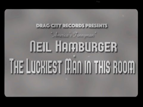 """Neil Hamburger """"The Luckiest Man in This Room"""" (Official Music Video) Mp3"""