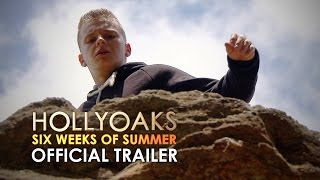Official Hollyoaks Trailer: Six Weeks of Summer (Starts 20th July 2015)