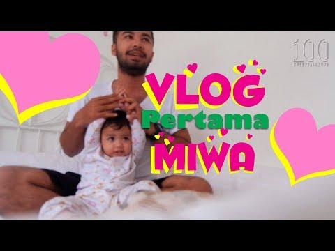 VLOG PERTAMA MIWA #MIWAVLOG
