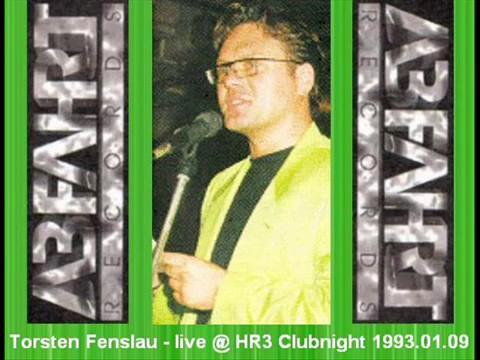 Torsten Fenslau - Live @ HR3 Clubnight 1993.01.09
