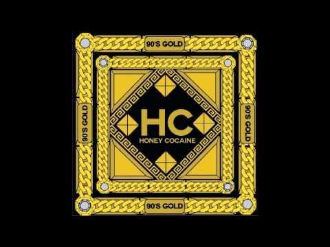 Honey Cocaine - 90's Gold [Full Mixtape]