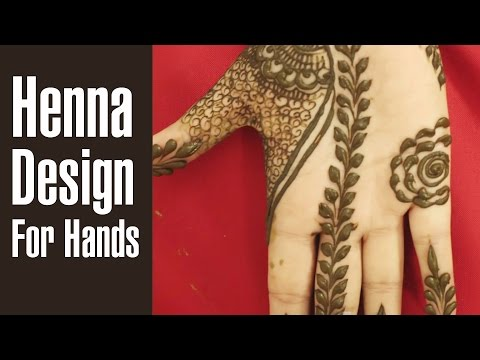 Simple & Beautiful HENNA DESIGNS For HANDS To Brighten Up Your Day