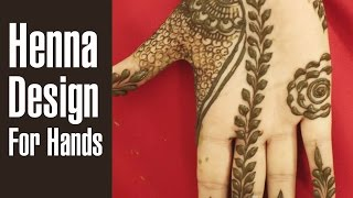 Simple HENNA DESIGNS For HANDS To Brighten Up Your Day
