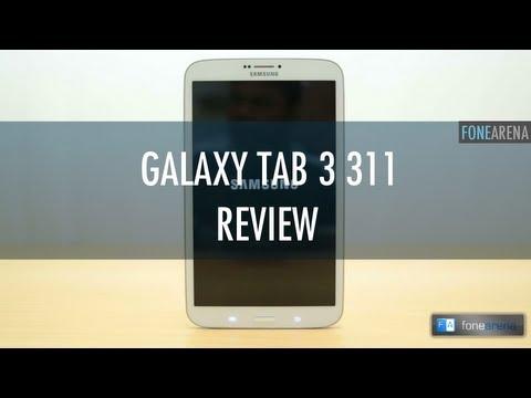 Samsung Galaxy Tab 3 311 Review