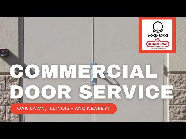 Commercial Doors Oak Lawn | Steel Doors | Security Doors - Goldy Locks, Inc.