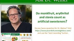 Is monkfruit, erythritol and Stevia bad for you?