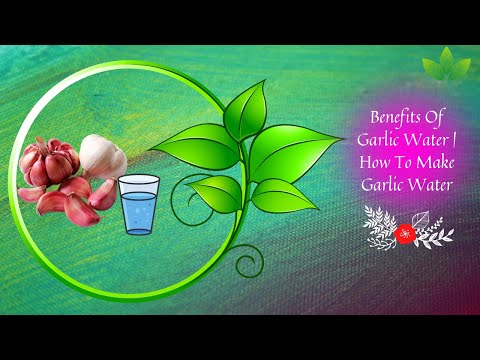 benefits-of-garlic-water-|-how-to-make-garlic-water