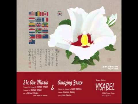 Yisabel amazing grace k pop lyrics song - Il divo isabel lyrics ...