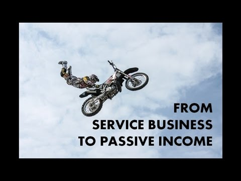 Turning a Service Business into a Passive Income Stream