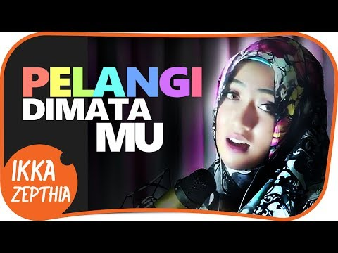 Download Ikka Zepthia – Pelangi Dimatamu (Cover) Mp3 (7.75 MB)