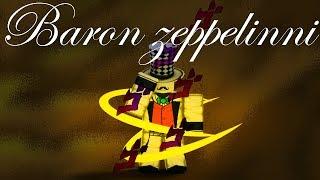Roblox Script Showcase Episode#1024/Baron Zeppeli