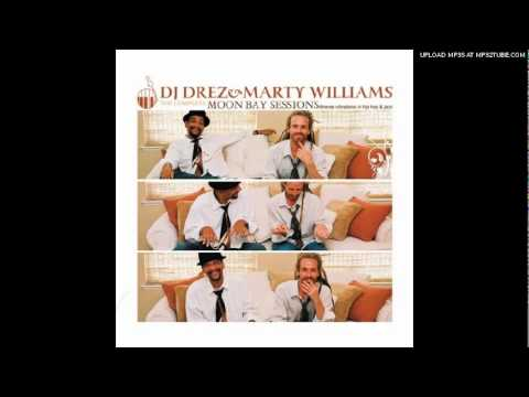 Dj Drez & Marty Williams - Keep the feel