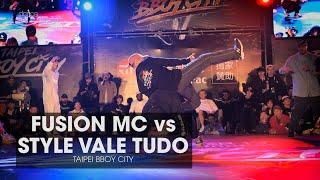 FUSION MC vs STYLE VALE TUDO [final] // .stance // TAIPEI BBOY CITY 2019