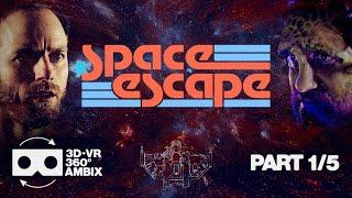 SPACE ESCAPE | A VR360 ADVENTURE | PART 1/5